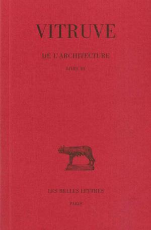 De l'architecture. 3, Livre III | Vitruve