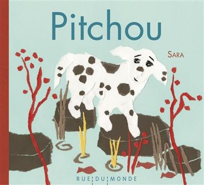 Pitchou |  Sara (1950-....). Auteur