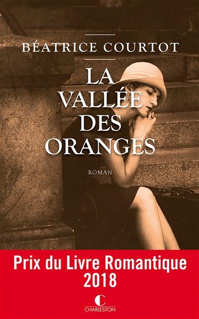 La vallée des oranges | Courtot, Béatrice