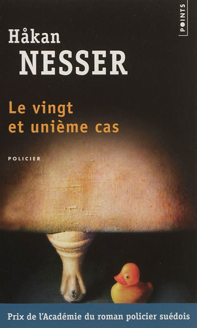 Le vingt et unième cas : roman | Håkan Nesser (1950-....). Auteur