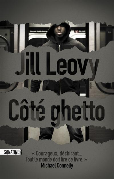 Côté ghetto   Jill Leovy. Auteur