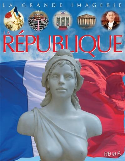 La République | Delaroche, Jack (Jacques) (1949-....). Auteur