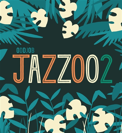Jazzoo / textes Oddjob | Javens, Ben. Illustrateur