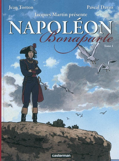 Napoléon Bonaparte. Vol. 1