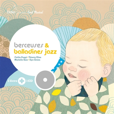 Berceuses et balladines jazz / poèmes Murielle Szac | Szac, Murielle (1964-....). Auteur