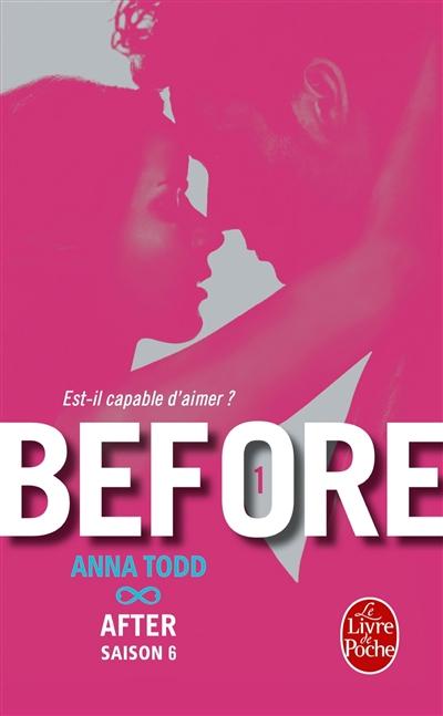 Before. 1 / Anna Todd   Todd, Anna (1989-....). Auteur