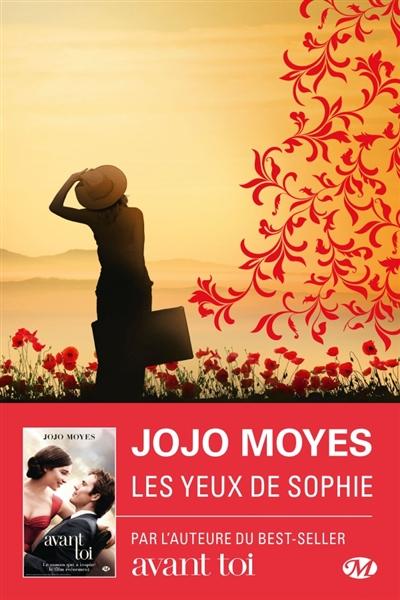 Les yeux de Sophie | Moyes, Jojo (1969-....). Auteur