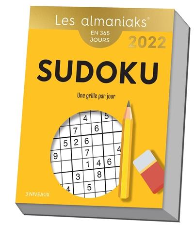 Sudoku : une grille par jour, 3 niveaux : en 365 jours, 2022