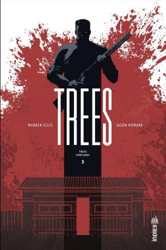 Trees. Vol. 3. Trois fotunes