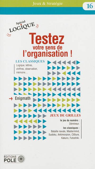 Testez votre sens de l'organisation !