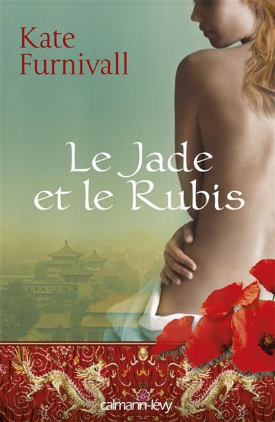 Le jade et le rubis | Furnivall, Kate