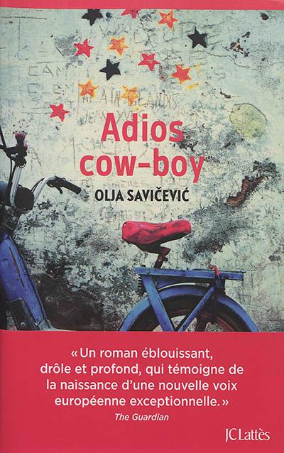Adios cow-boy : roman |