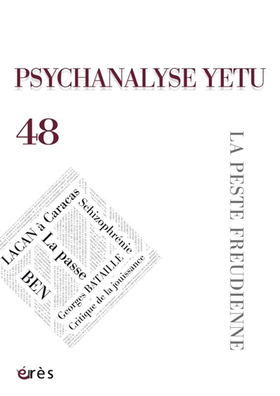 Psychanalyse Yetu, n° 48. La peste freudienne
