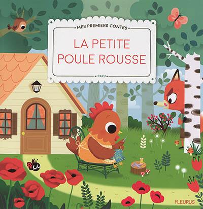 La petite poule rousse : texte adapté d'un conte traditionnel