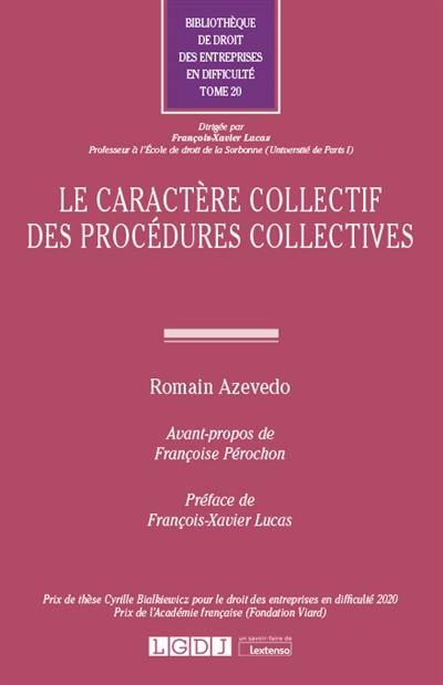 Le caractère collectif des procédures collectives