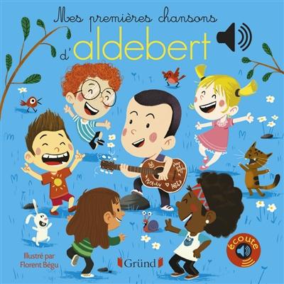 Mes premières chansons d'Aldebert