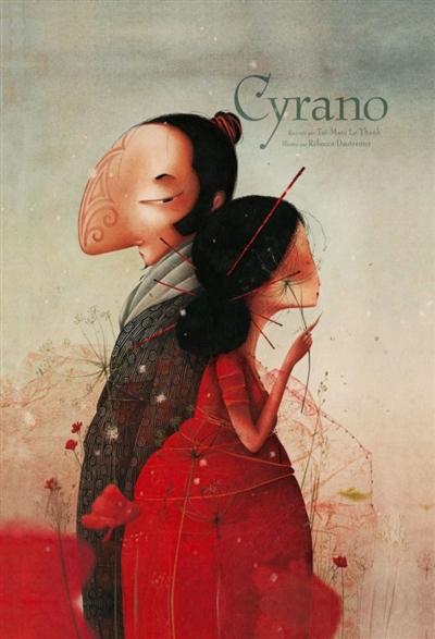 Cyrano / Taï-Marc Le Thanh | Le Thanh, Taï-Marc. Auteur