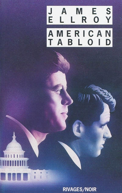 American tabloid | Ellroy, James (1948-....). Auteur