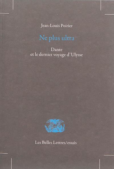 Ne plus ultra : Dante et le dernier voyage d'Ulysse