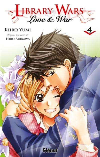 Library wars : love & war. 4 / Kiiro Yumi   Yumi, Kiiro. Auteur