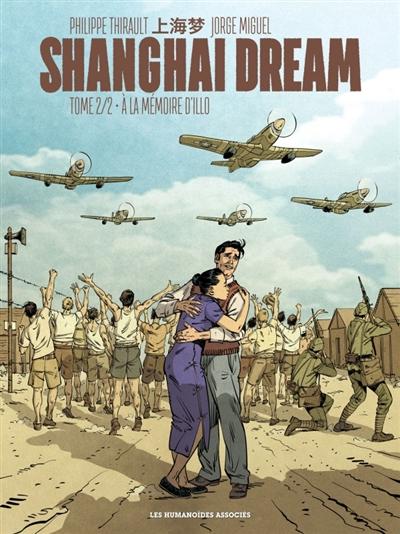 Shanghai dream. Vol. 2. A la mémoire d'Illo