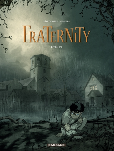 Fraternity. 1 | Juan Diaz Canales. Auteur