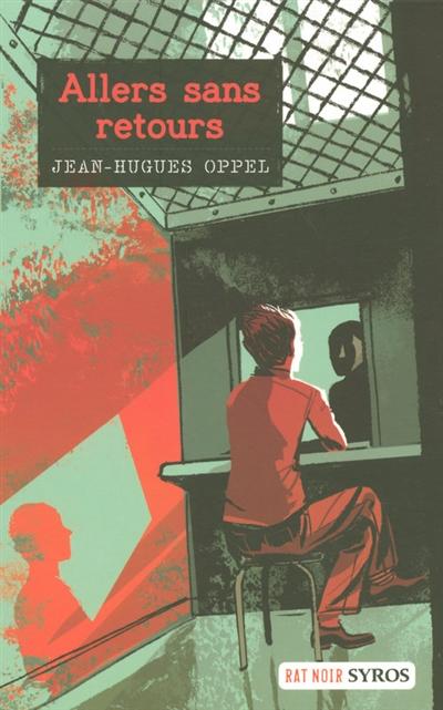 Allers sans retours | Oppel, Jean-Hugues (1957-....). Auteur