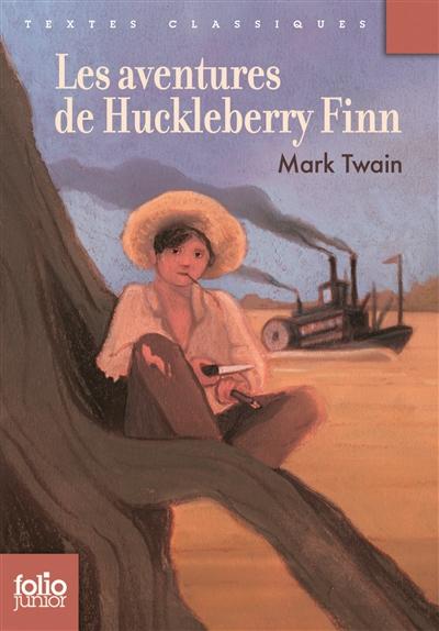 Les Aventures d'Huckleberry Finn / Mark Twain | Twain, Mark. Auteur