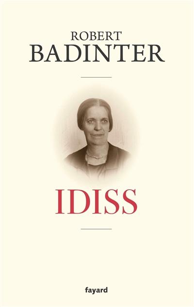 Idiss / Robert Badinter | Badinter, Robert, auteur