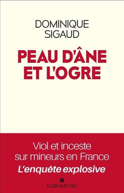 Peau d'âne et l'ogre : viols et incestes sur mineurs en France