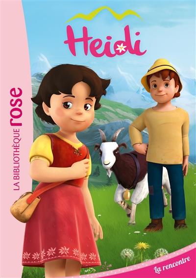 Heidi. Vol. 1. La rencontre