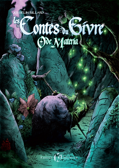 Les contes du givre. Vol. 2. Ode Materia