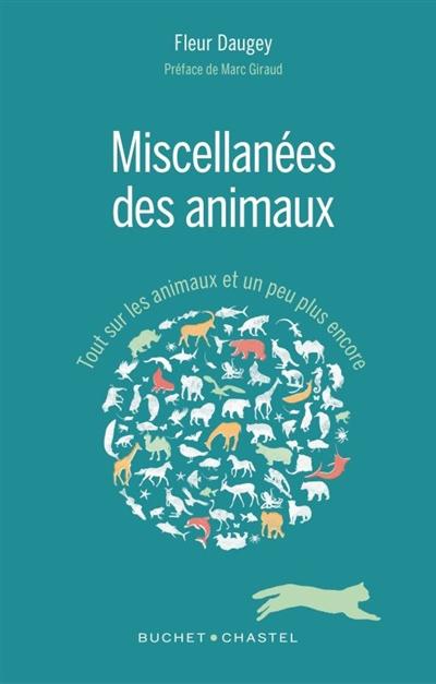 Miscellanées des animaux : tout sur les animaux et un peu plus encore