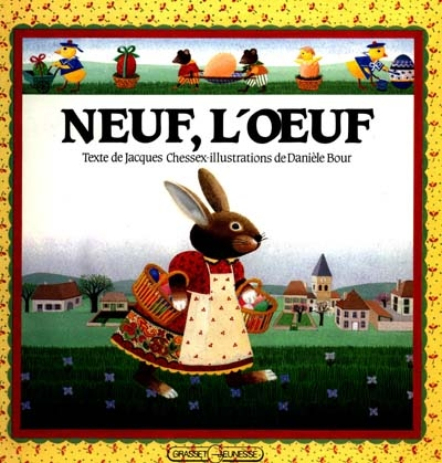 Neuf, l'oeuf / texte de Jacques Chessex   Chessex, Jacques (1934-2009)