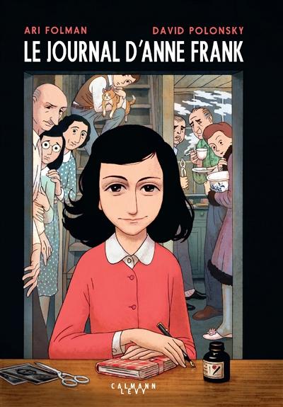 Le journal d'Anne Frank / scénario Ari Folman   Folman, Ari (1962-....). Auteur