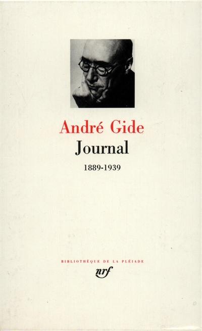 Journal. [1], 1889-1939   André Gide (1869-1951). Auteur