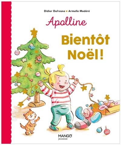 Apolline. Bientôt Noël
