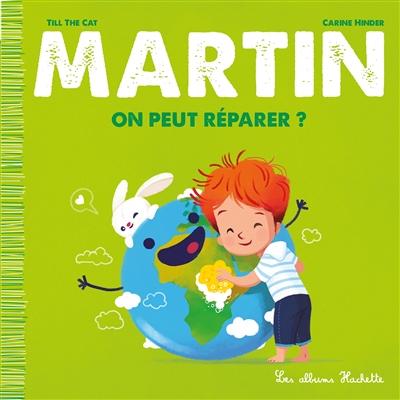 Martin. On peut réparer ?