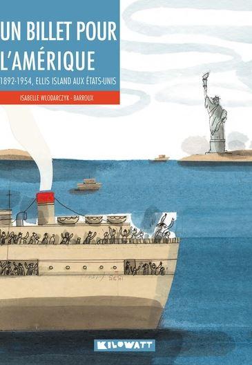 Un billet pour l'Amérique : 1892-1954, Ellis Island aux Etats-Unis