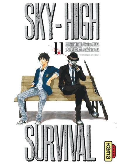 Sky-high survival. 11 / Tsuina Miura, Takahiro Oba | Miura, Tsuina. Auteur