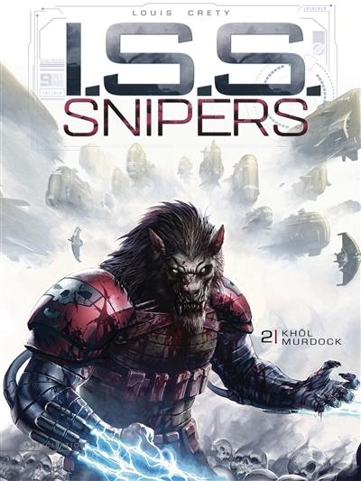ISS snipers. Vol. 2. Khôl Murdock
