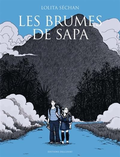 Les brumes de Sapa | Lolita Séchan (1980-....). Auteur