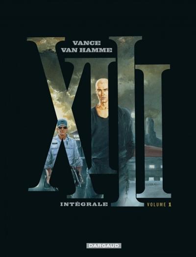 XIII : intégrale. 1 | Van Hamme, Jean (1939-....). Auteur