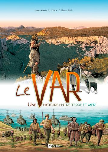 Le Var : une terre d'histoire entre Verdon et Méditerranée