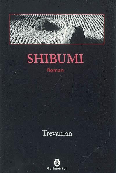 Shibumi | Trevanian. Auteur