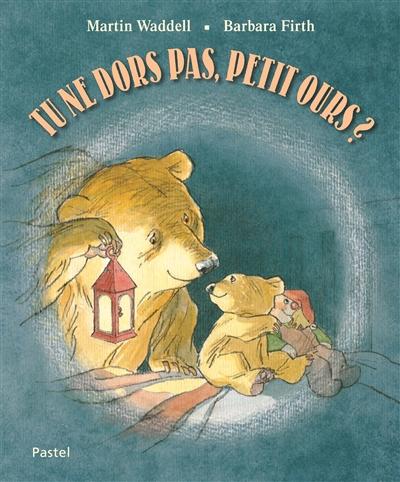 Tu ne dors pas, petit ours ? / Martin Waddell | Waddell, Martin (1941-....). Auteur