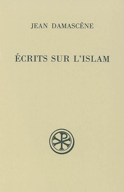 Ecrits sur l'Islam