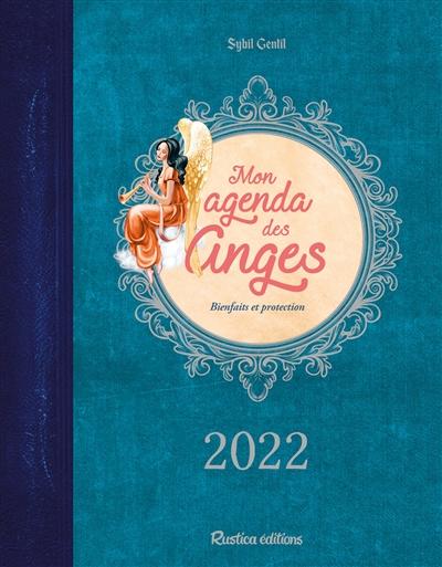 Mon agenda des anges 2022 : bienfaits et protection