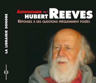 Réponses à des questions fréquemment posées. Vol. 1, Astronomie | Reeves, Hubert (1932-....). Auteur