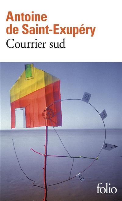 Courrier sud   Saint-Exupéry, Antoine de (1900-1944)